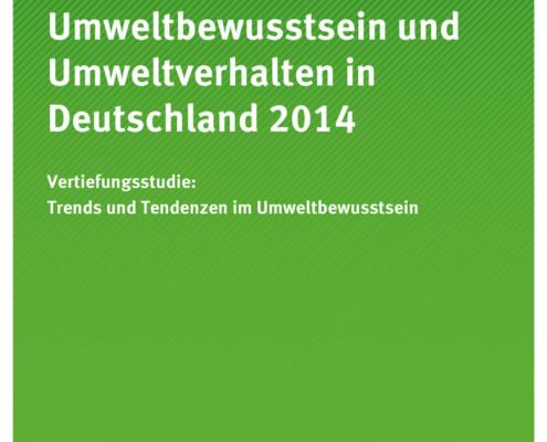 Umweltbewusstsein und Umweltverhalten in Deutschland 2014 - Vertiefungsstudie: Trends und Tendenzen im Umweltbewusstsein - Holzhauerei